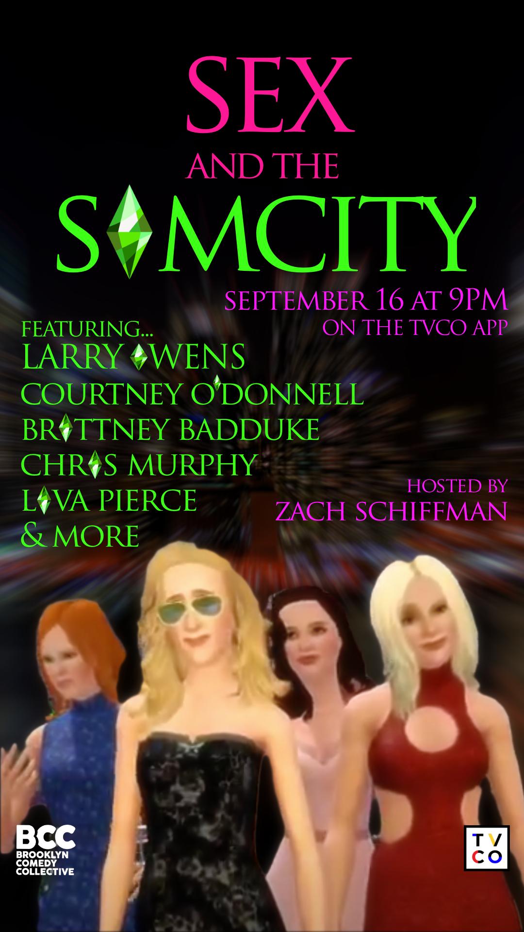 Sex and the Sim City (TVCO Live-stream) - The Comedy Bureau